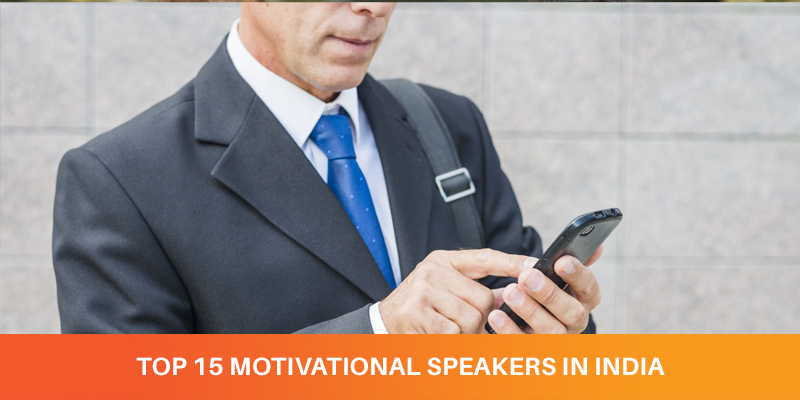 TOP 15 MOTIVATIONAL SPEAKERS IN INDIA